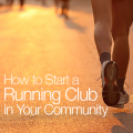 How to Start a Running Club in Your Community