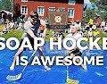 Soap Hockey!